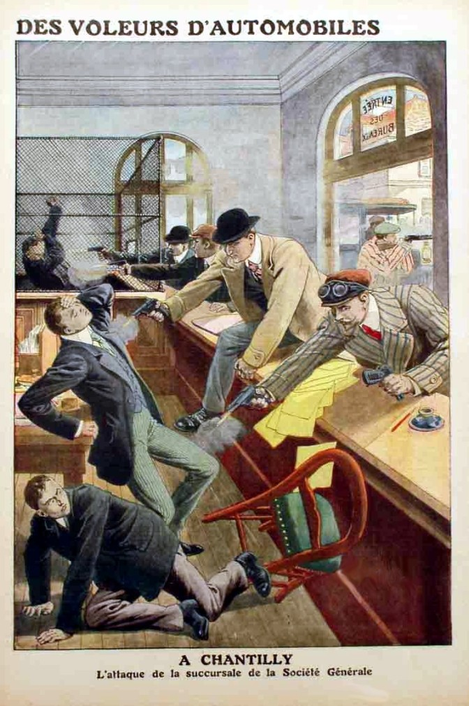 "cover of french pulp ""true crime"" book - the illustration is a fanciful rendering of the bonnot gang's attack on the chantilly bank, yet represents the solution to the world's economic crisis."