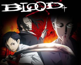 blood +, the last vampire