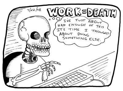 work-equals-death-7-22-08